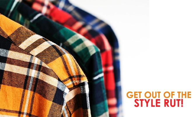 Think You're Stuck in a Style Rut? Here's How to Get Out!