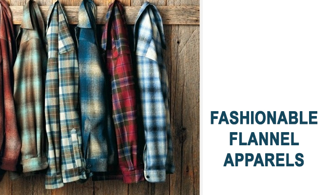 Redefine the Fall Collection with Fashionable Flannel Apparels