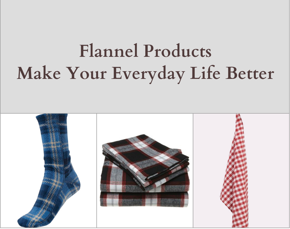 The Must have Flannel Products to Make Your Everyday Life Better