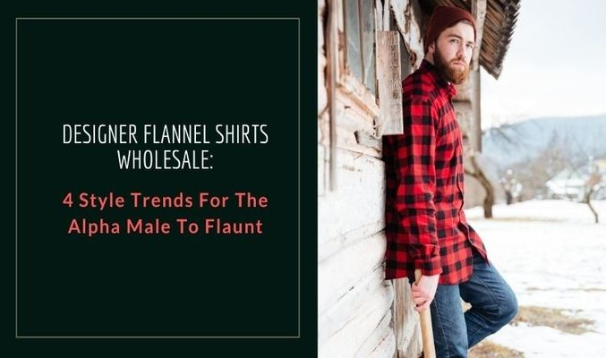 Wholesale Flannel Shirts Suppliers In USA