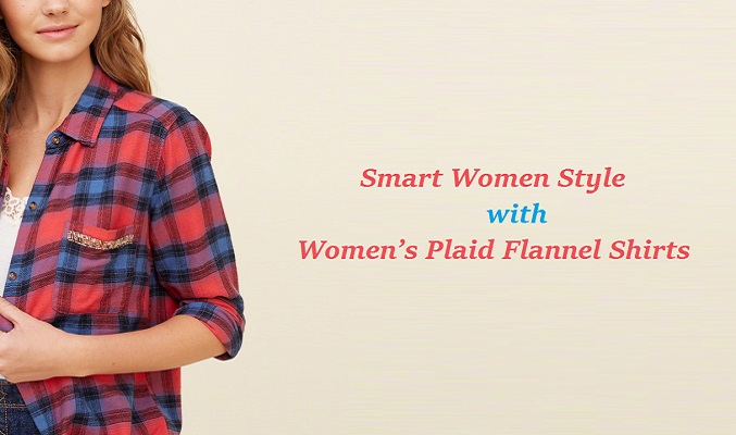 Women's Plaid Flannel Shirts UK – Smart Ways Women Style Their Shirts