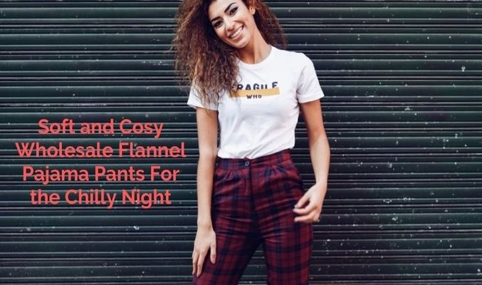 Wholesale Flannel Pants USA