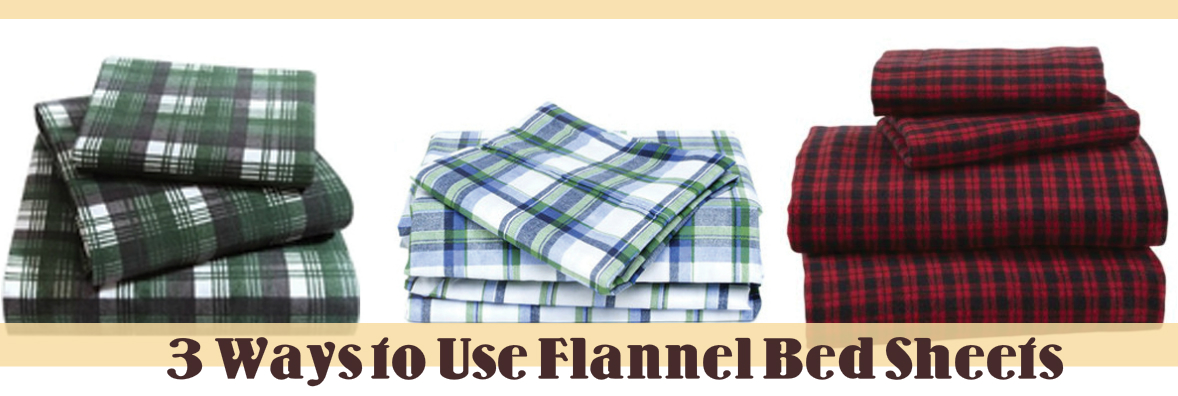3 Ways to Use Flannel to Beautify Your Home