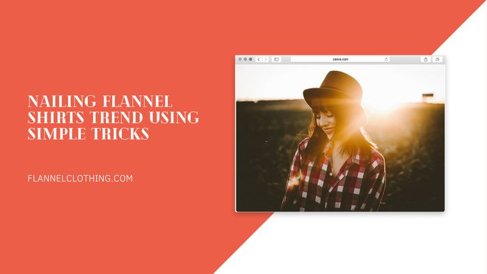 flannel shirts trend