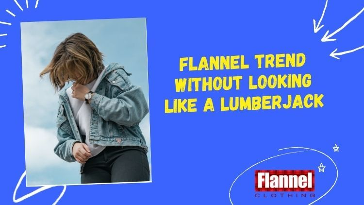 flannel trend